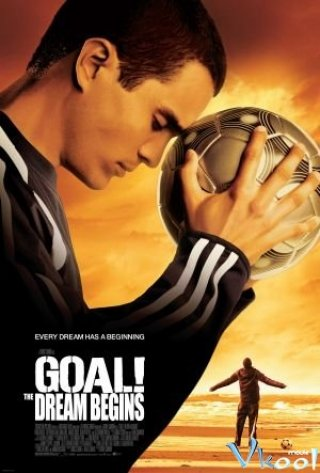 Giấc Mơ Sân Cỏ (Goal! The Dream Begins)