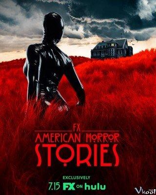 Câu Chuyện Kinh Dị Mỹ 1 (American Horror Stories Season 1)