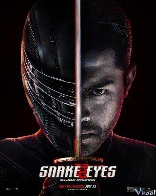 Cuộc Chiến Mãng Xà 3: Xà Nhãn Báo Thù (Snake Eyes: G.i. Joe Origins)
