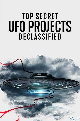 Dự Án Ufo Tuyệt Mật: Hé Lộ Bí Ẩn (Top Secret Ufo Projects: Declassified)