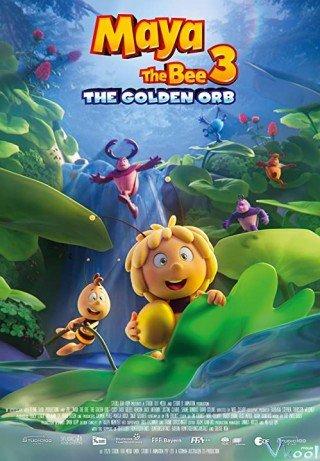 Cuộc Phiêu Lưu Của Ong Maya 3: Giải Cứu Công Chúa Kiến (Maya The Bee 3: The Golden Orb)