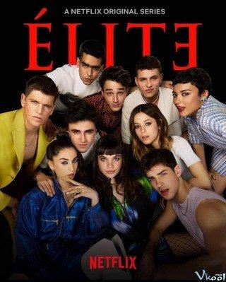 Đẳng Cấp Học Đường 4 (Elite Season 4)