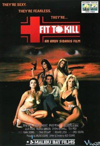 Đáng Để Giết (Fit To Kill)