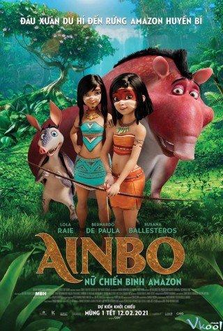 Ainbo: Nữ Chiến Binh Amazon (Ainbo: Spirit Of The Amazon)