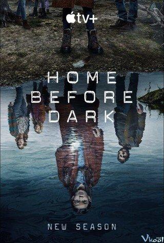 Về Nhà Trước Trời Tối 2 (Home Before Dark Season 2)