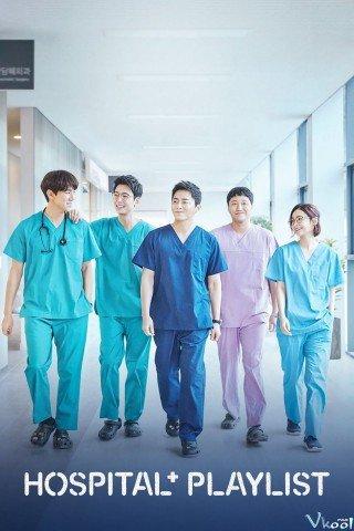 Những Bác Sỹ Tài Hoa (Hospital Playlist)