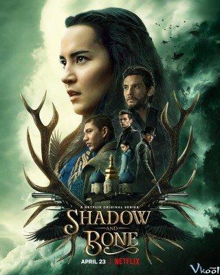 Bóng Tối Và Xương Trắng 1 (Shadow And Bone Season 1)