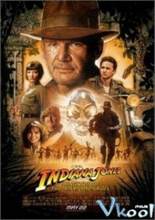 Vương Quốc Sọ Người (Indiana Jones And The Kingdom Of The Crystal Skull 2008)