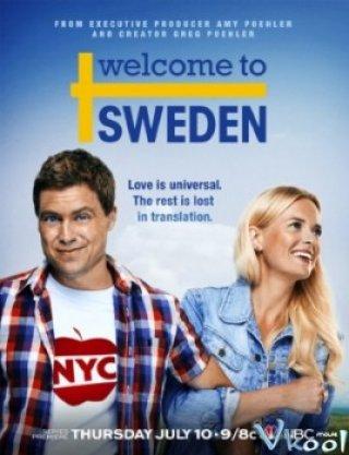 Chào Mừng Đến Với Thụy Điển 1 (Welcome To Sweden Season 1)